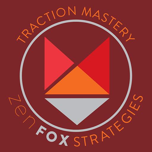 Traction Mastery Zen Fox Strategies